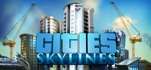 Cities: Skylines Sistem Gereksinimi