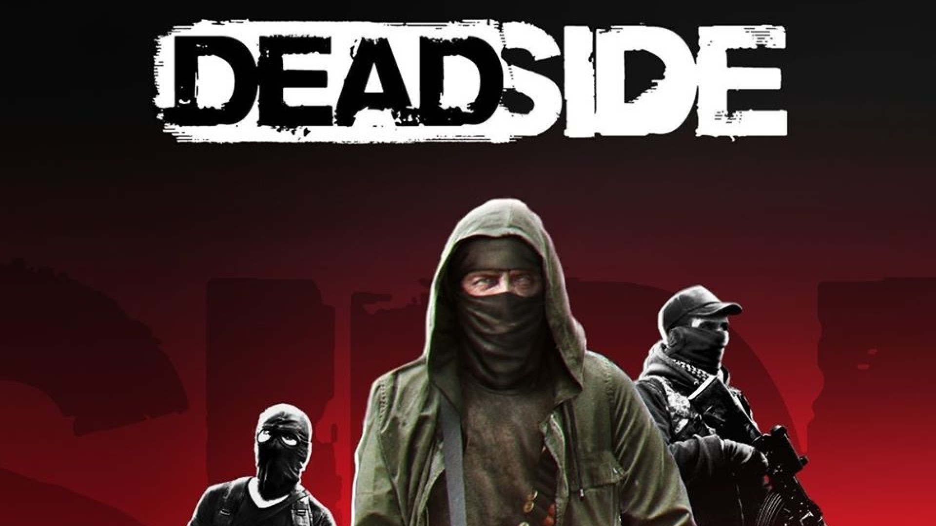 Deadside Sistem Gereksinimleri