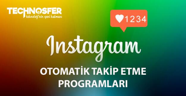 Instagram Otomatik Takip Etme Programları