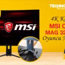 4K Kavisli Oyuncu Monitörü MSI Optix MAG321CURV