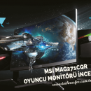 MSI MAG271CQR İncelemesi