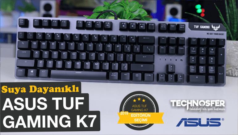Su Geçirmeyen Oyuncu Klavyesi; Asus TUF Gaming K7