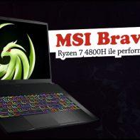 MSI Bravo 17 A4DDR Yazılı İnceleme