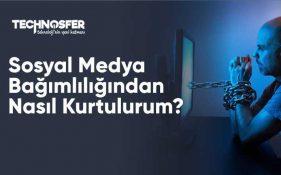 Sosyal Medya Bağımlılığından Nasıl Kurtulurum?