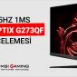 MSI Optix G273QF Yazılı İnceleme